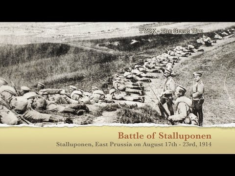 1914-07 Battle of Stalluponen August 17th - 23rd 1914