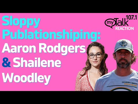 Sloppy Publationshipping - Aaron Rodgers and Shailene Woodley