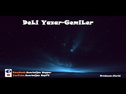 Deli Yazar-Gemiler (Lyrics)