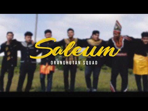 Orang Hutan Squad - SALEUM