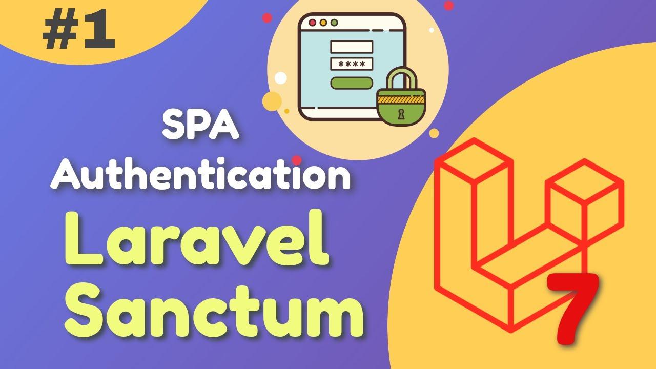 Laravel Sanctum SPA Authentication With Example