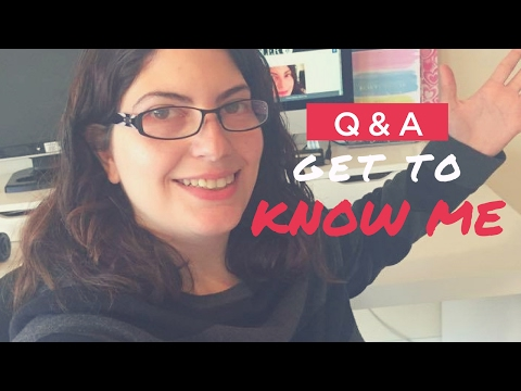 Q&A GET TO KNOW ME TAG