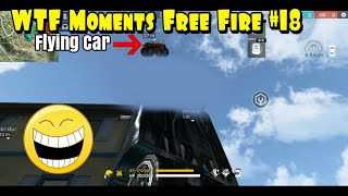 WTF Moments Free Fire #18 | Mobil Terbang