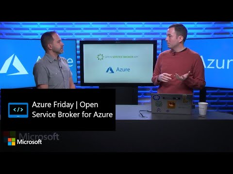 Azure Friday | Open Service Broker for Azure