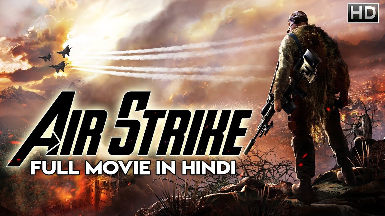 Air Strike 2018  New Released Full Hindi Dubbed Movie -3437