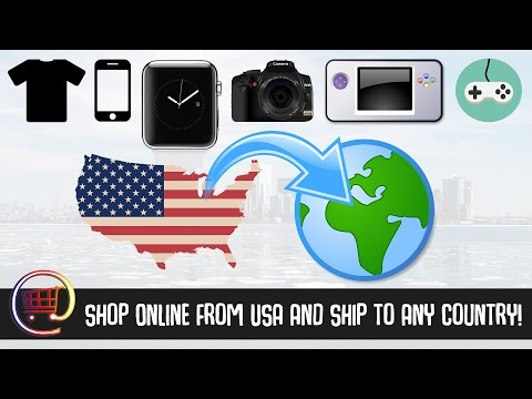 How to Shop Online From USA And Ship to Any Country (really