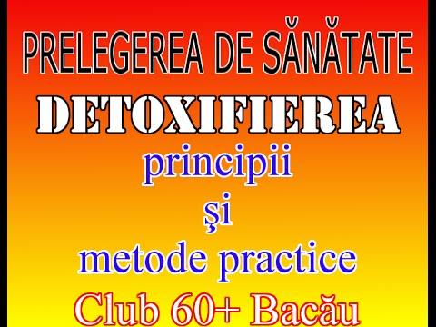 Detoxifierea - principii şi metode practice