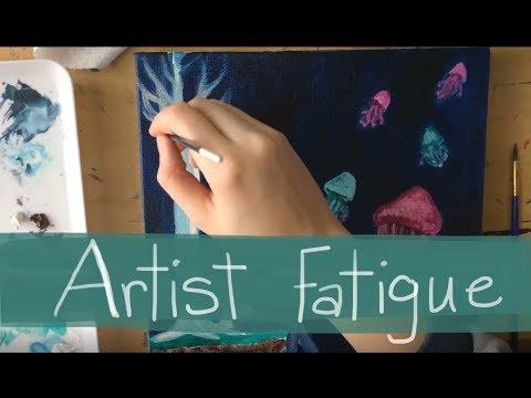 Artist Fatigue