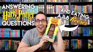 ANSWERING HARRY POTTER QUESTIONS WHILE EATING A ONE POUND REESE'S BUNNY