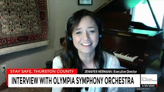 Interview with Olympia Symphony Orchestra | Stay Safe, Thurston County