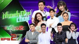 Nhanh Như Chớp |Mùa 2 - Tập 27: Dương Lâm, Quang Đại, TiTi hội tụ và những màn lên đỉnh đầy