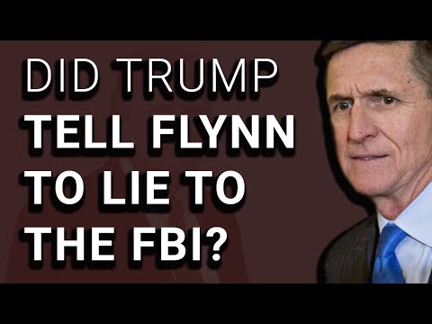 Report Suggests Trump TOLD FLYNN to Lie to FBI