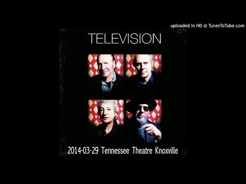 Television - Glory @Knoxville (TN), 29/3/2014