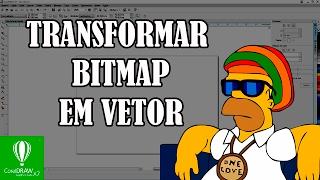 Bitmap em Vetor Como vetorizar rapido Corel draw