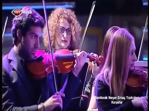 Kesik Çayır Senfonik Neşet ERTAŞ