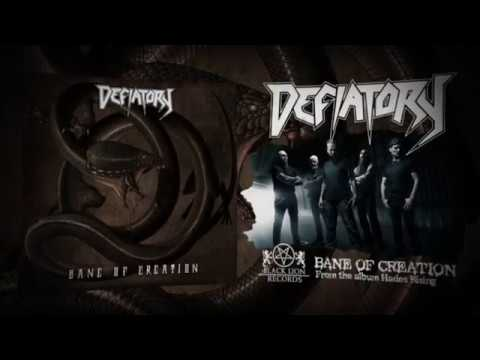 Defiatory - Bane Of Creation (Official Audio 2018)