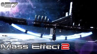 Mass Effect 2 Walkthrough #27 [FemShep | Insanity | Slow Paced | PC | No Commentary]