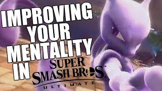 Smash Ultimate - How to Improve your Mentality