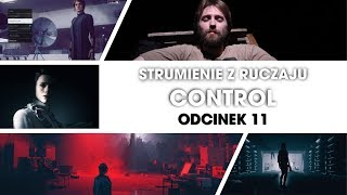 Control - Odcinek 11