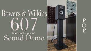 Bowers & Wilkins 607 Sound Demo, Pop