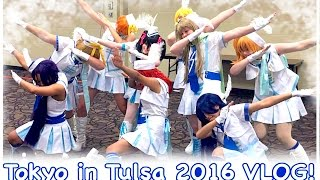 Tokyo In Tulsa 2016 VLOG