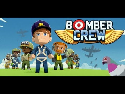 Let's Try: Bomber Crew [WW2 Bomber Strategy Game]