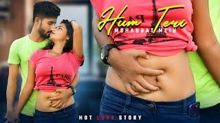Hum Teri Mahabbat Mein |  Hot Love Story | Keshab Dey |  Love series |  2020