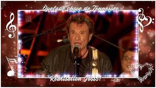 Quelque chose de Tennessee Johnny Hallyday HD