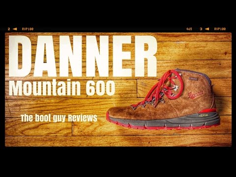 DANNER MOUNTAIN 600 #62241 [ The Boot Guy Reviews ]