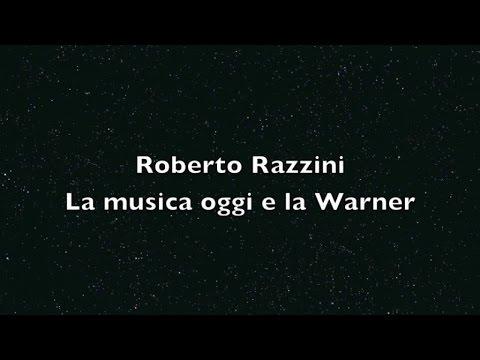 Roberto Razzini - La a oggi e la Warner