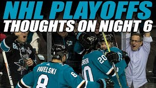 Thoughts on Night 6 of the NHL Playoffs