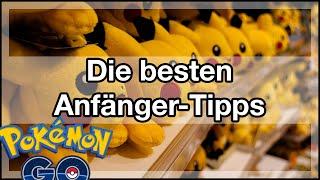 Pokemon Go ★ Die besten Anfänger Tipps - Guide - (German/Deutsch)