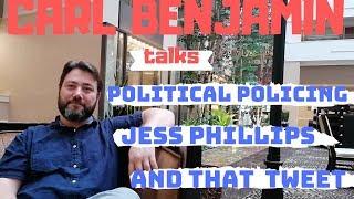 Carl Benjamin Talks Political Policing, Jess Phillips & That Tweet