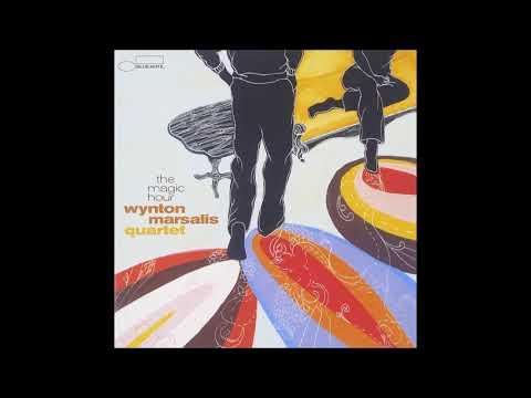 Wynton Marsalis Quartet-The Magic Hour full album