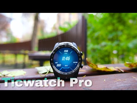 Ticwatch Pro - обзор. Умные часы, которые умнее тебя?