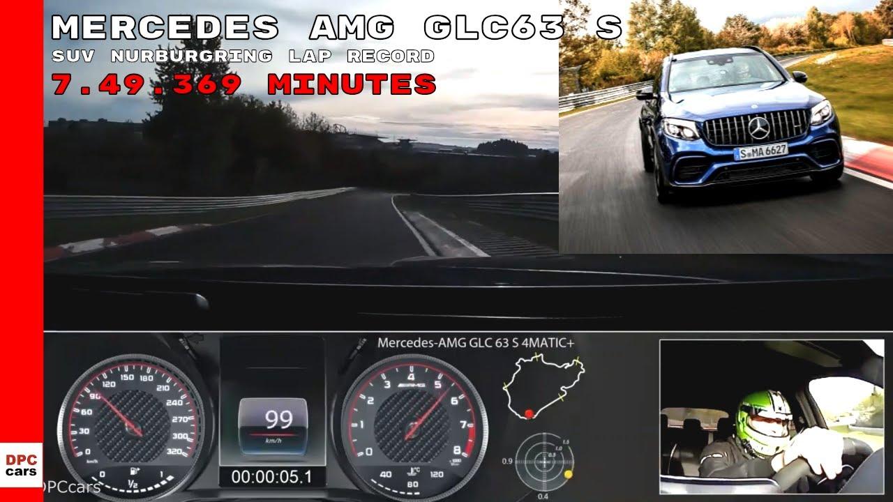 2019 Mercedes Amg Glc63 S Nurburgring Lap Record Youtube