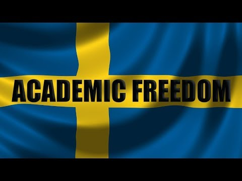 The threat to academic freedom in Sweden