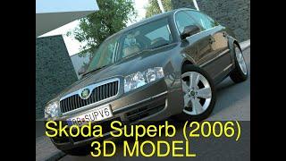 3D Model of Skoda Superb (2006) Review