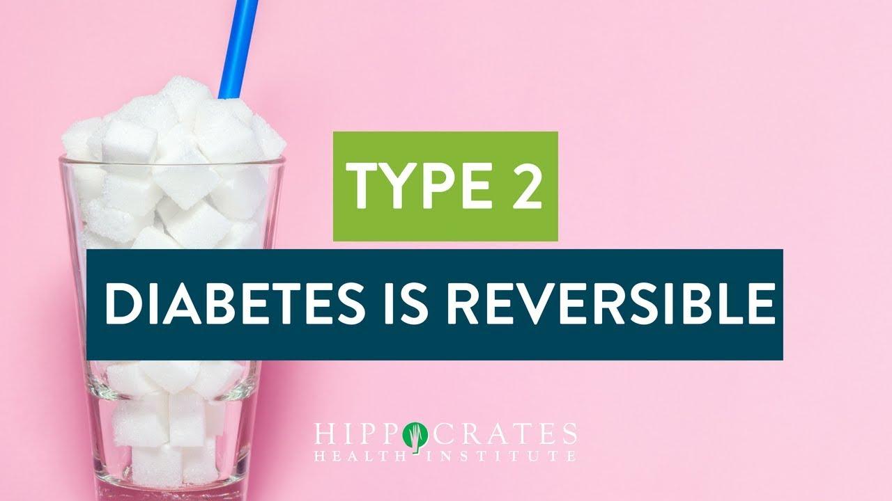 Type 2 Diabetes is Reversible
