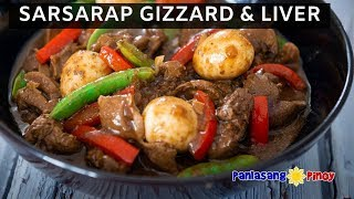 Sarsarap Chicken Gizzard and Liver - Panlasang Pinoy