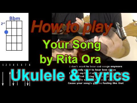 How to play Your Song by Rita Ora Ukulele Cover