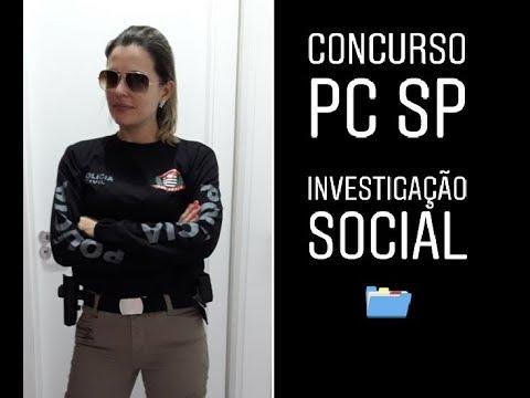 Concurso Polícia Civil SP - Fase de Investigação Social