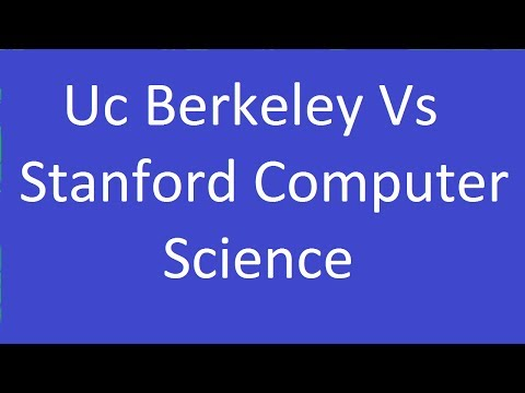 Uc Berkeley Vs Stanford Computer Science