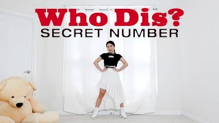 Cover images SECRET NUMBER(시크릿넘버) _ Who Dis? _ Lisa Rhee Dance Cover