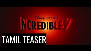 Incredibles 2 Tamil Teaser (clear audio) (2018)