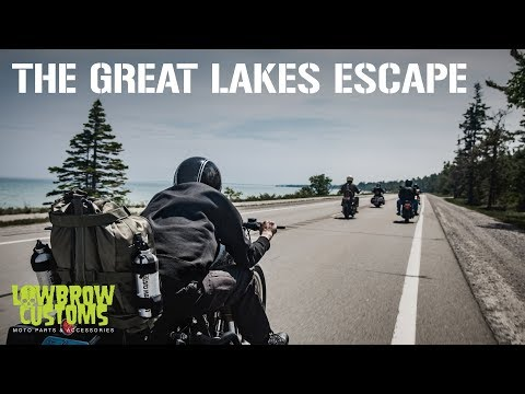 The Great Lakes Escape - Lowbrow Customs