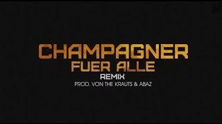 Capo - Champagner für alle Remix feat. Sido, Yasha, Celo & Abdi, Bausa, Milonair, Lary, Miss Platnum
