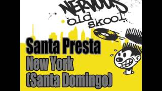 Santa Presta - New York (Santa Domingo) (Dreams Of Santa Mix)