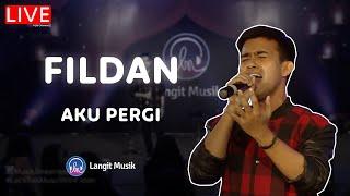 Download FILDAN - AKU PERGI | LIVE PERFORMANCE AT LET'S TALK MUSIC