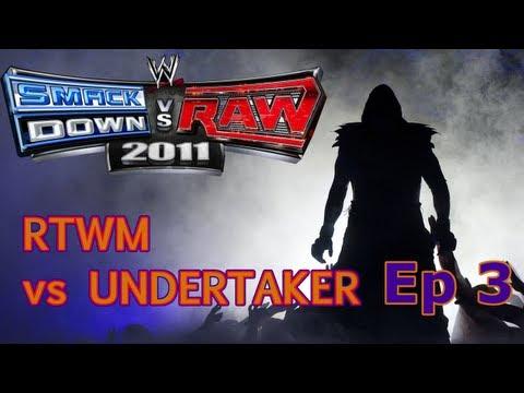 RTWM vs Undertaker (SvR 11)   Ep 3  ...
